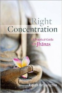 Leigh Brasington's book on Right Concentration and the Jhanas