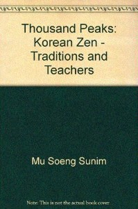 cover of Thousand Peaks: Korean Zen Traditions and Teachers